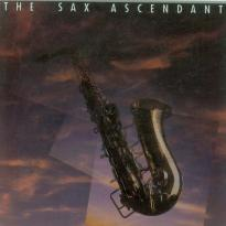 The Sax Ascendant