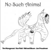 Tim Mungenast: No Such Animal