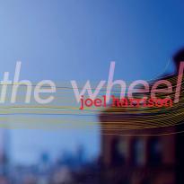 Joel Harrison: The Wheel