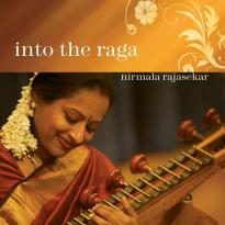 Nirmala Rajasekar: Into the Raga