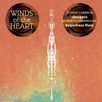 Esther Lamneck / Roberto Fabbriciani: Winds of the Heart