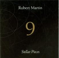 Robert Martin: 9 Stellar Pieces