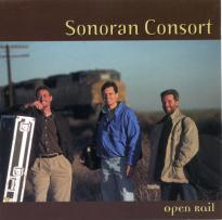 Sonoran Consort: Open Rail