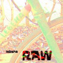 Lebeha: RAW