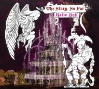 Katie Bull: The Story So Far