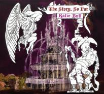 Katie Bull: The Story So Far