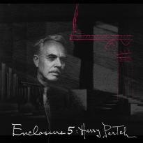 Enclosure V: Harry Partch