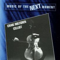 Craig Hultgren: Music of the Next Moment