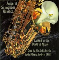 Amherst Saxophone Quartet: Lament on the Death of Music