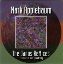 Mark Applebaum: The Janus Remixes