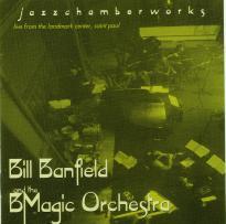 Bill Banfield: Jazzchamberworks