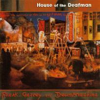 Frank Garvey's Omnicircus: House of the Deafman