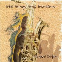 Richard Dirlam: She Sings, She Screams