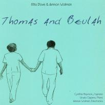 Amnon Wolman, Rita Dove: Thomas and Beulah