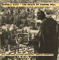 Darrell Katz: The Death of Simone Weil