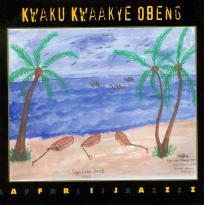 Kwaku Kwaakye Obeng: Afrijazz