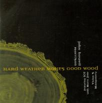 John Howell Morrison: Hard Weather Makes Good Wood
