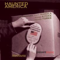 Present Music: Haunted America