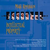 Mark Applebaum: Intellectual Property