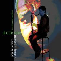 Paul Austerlitz & Michael S. Harper: Double Take: Jazz-Poetry Conversations