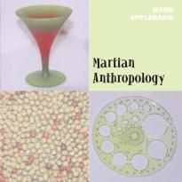 Mark Applebaum - Martian Anthropology