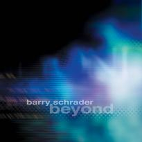 Barry Schrader: Beyond
