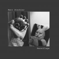 Matt Steckler: Persiflage