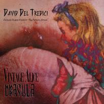 """David Del Tredici"""" Vintage Allice; Dracula"""