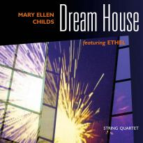 Mary Ellen Childs: Dream House