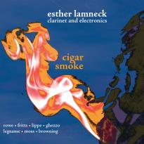 Esther Lamneck: Cigar Smoke