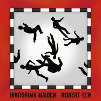 Robert Een: Hiroshima Maiden