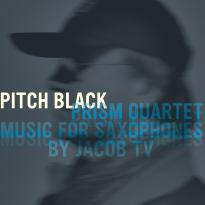 PRISM Quartet: Pitch Black