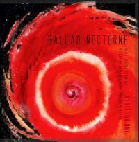 Ann Millikan: Ballad Nocturne