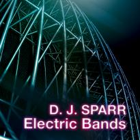 D. J. Sparr: Electric Bands
