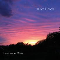 Lawrence Moss: New Dawn