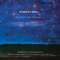 Stanley Grill: And I Paint Stars with Wings