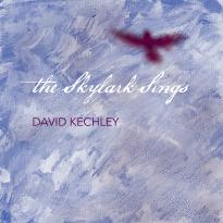 David Kechley: The Skylark Sings