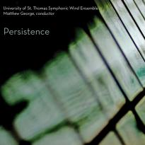 University of St. Thomas (UST) Symphonic Wind Ensemble: Persistence