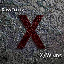 Ross Feller: X/Winds