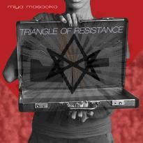 Miya Masaoka: Triangle of Resistance