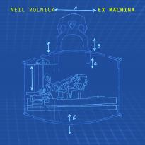 Neil Rolnick: Ex Machina