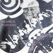 Eric Stokes: The Lyrical Pickpocket