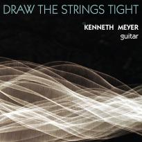 Kenneth Meyer: Draw the Strings Tight