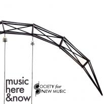 Society for New Music: Music Here & Now