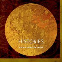 Sophia Subbayya Vastek: Histories