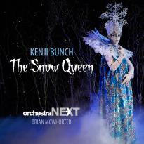 Kenji Bunch: The Snow Queen