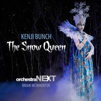 Kenji Bunch: The Snow Queen