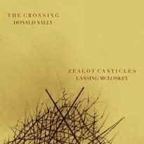 Lansing McLoskey: Zealot Canticles