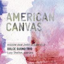 Dolce Suono Trio: American Canvas