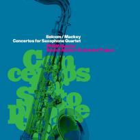 PRISM Quartet / BMOP: Concertos for Saxophone Quartet